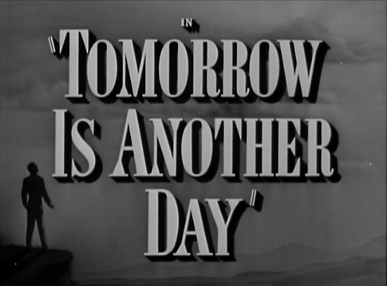Tomorrow Is Another Day title card