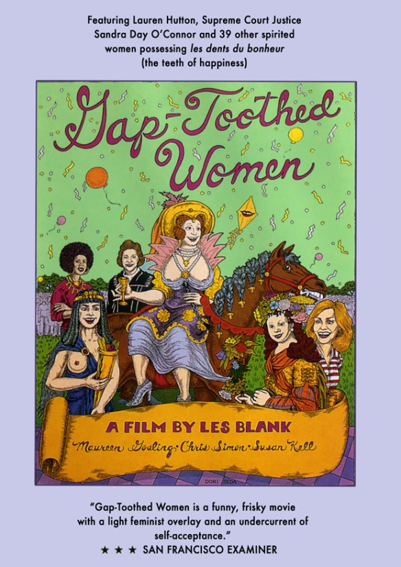 Gap-Toothed Women (1987) by Les Blank