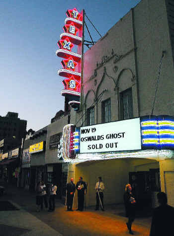 The premiere of the documentary OSWALD'S GHOST at the Texas Theatre in 2007