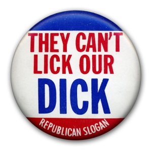 This button was actually created by Republican campaigners