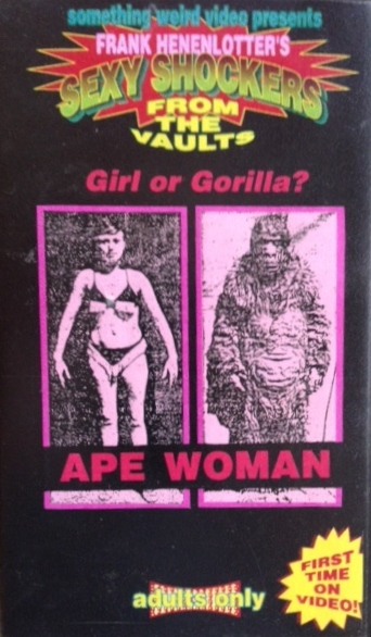 Something Weird Video VHS release of THE APE WOMAN (1964)