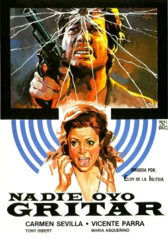Eloy de la Iglesia's No One Heard the Scream (1973)