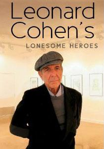 Leonard Cohen's Lonesome Heroes