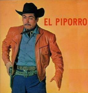 El Piporro aka Eulalio Gonzalez